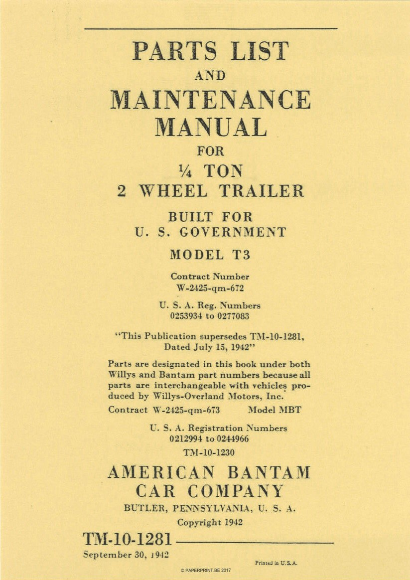 TM 10-1281 US PARTS LIST AND MAINTENANCE MANUAL FOR ¼ TON 2 WHEEL TRAILER MODEL BANTAM T3